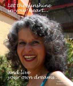 Lass die Sonne in Dein Herz...und lebe Deine eigenen Träume, Foto: Michael Klosa